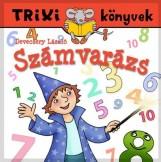 TRIXI KÖNYVEK - SZÁMVARÁZS - Ekönyv - DEVECSERY LÁSZLÓ