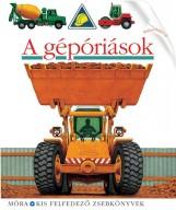 A GÉPÓRIÁSOK - KIS FELFEDEZŐ ZSEBKÖNYVEK - Ekönyv - MÓRA KÖNYVKIADÓ