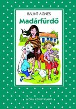 MADÁRFÜRDŐ  - PÖTTYÖS KÖNYVEK - Ekönyv - BÁLINT ÁGNES
