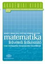 MATEMATIKA FELVÉTELI FELKÉSZÍTŐ - 6 ÉS 8 ÉVF. KÖZÉPISKOLÁBA KÉSZÜLŐKNEK - Ekönyv - 4000027733AKADÉMIAIKIADÓ