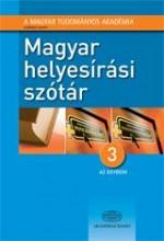 MAGYAR HELYESÍRÁSI SZÓTÁR - 3 AZ EGYBEN! - Ebook - 4000024757