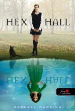 HEX HALL - KÖTÖTT - Ekönyv - HAWKINS, RACHEL