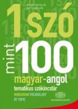 1 SZÓ MINT 100 - MAGYAR-ANGOL TEMATIKUS SZÓKINCSTÁR - Ekönyv - 4000025793