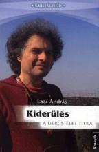 KIDERÜLÉS - A DERŰS ÉLET TITKA - Ekönyv - LAÁR ANDRÁS