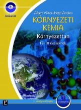 KÖRNYEZETI KÉMIA - KÖRNYEZETTAN 12-18 ÉVESEKNEK - TUDÁSHÁZ (2. ÁTDOLG. KIADÁS) - Ebook - ALBERT VIKTOR - HETZL ANDREA