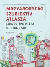 MAGYARORSZÁG SZUBJEKTÍV ATLASZA (MAGYAR-ANGOL) - Ekönyv - HVG KIADÓI ZRT.