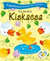 KISKACSA - KIS BARÁTOK - Ekönyv - AKSJOMAT KIADÓ KFT.