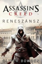 ASSASSIN'S CREED - RENESZÁNSZ - Ekönyv - BOWDEN, OLIVER