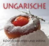 UNGARISCHE - KÖSTLICHKEITEN UND WEINE - Ekönyv - CASTELOART KFT.
