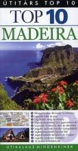 TOP 10 - MADEIRA - ÚTIKALAUZ MINDENKINEK - Ekönyv - PANEMEX