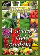 A NYERS ÉTEL CSODÁJA - Ekönyv - BOUTENKO, VICTORIA