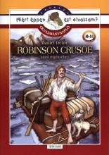 ROBINSON CRUSOE - MIÉRT ÉPPEN EZT OLVASSAM? OLVASMÁNYNAPLÓ - Ekönyv - TOTEM