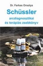 SCHÜSSLER - ARCDIAGNOSZTIKAI ÉS TERÁPIÁS ZSEBKÖNYV - Ekönyv - DR.FARKAS ORSOLYA