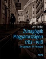 ZSINAGÓGÁK MAGYARORSZÁGON 1782-1918 - Ekönyv - KLEIN RUDOLF