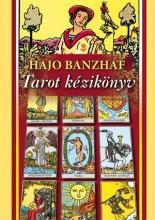 TAROT KÉZIKÖNYV (ÚJ BORÍTÓ!) - Ekönyv - BANZHAF, HAJO