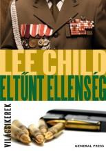 ELTŰNT ELLENSÉG (ÚJ BORÍTÓ!) - VILÁGSIKEREK - - Ekönyv - CHILD, LEE