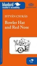 BOWLER HAT AND RED NOSE (KEMÉNYKALAP ÉS KRUMPLIORR) - Ekönyv - AKADÉMIAI KIADÓ ZRT.