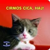 CIRMOS CICA, HAJ! - KEDVENC MONDÓKÁIM - Ekönyv - 69365