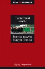 TURISZTIKAI SZÓTÁR - FRANCIA-MAGYAR, MAGYAR-FRANCIA - Ekönyv - GRIMM KÖNYVKIADÓ KFT.