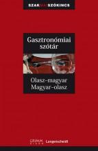 GASZTRONÓMIAI SZÓTÁR - OLASZ-MAGYAR, MAGYAR-OLASZ - Ekönyv - GRIMM KÖNYVKIADÓ KFT.