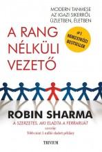A RANG NÉLKÜLI VEZETŐ - Ekönyv - SHARMA, ROBIN