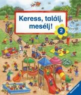 KERESS, TALÁLJ, MESÉLJ! 2. - Ekönyv - SCOLAR KIADÓ ÉS SZOLGÁLTATÓ KFT.