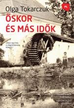 ŐSKOR ÉS MÁS IDŐK - Ebook - OLGA TOKARCZUK