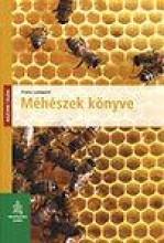 MÉHÉSZEK KÖNYVE - HÁZUNK TÁJÁN - fix - Ebook - LAMPEITL, FRANZ