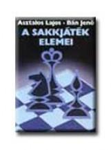 A SAKKJÁTÉK ELEMEI (ÚJ) - Ekönyv - ASZTALOS LAJOS - BÁN JENŐ