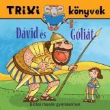 TRIXI KÖNYVEK - DÁVID ÉS GÓLIÁT - Ekönyv - SZILÁGYI LAJOS E.V.