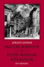 Magyar Robinson és egyéb irodalmi ritkaságok - Ebook - Lukácsy Sándor