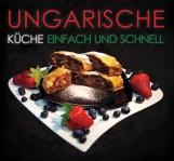 UNGARISCHE KÜCHE - EINFACH UND SCHNELL - Ebook - CASTELOART KFT.