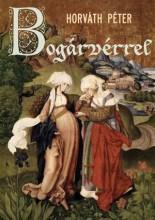 BOGÁRVÉRREL - Ekönyv - HORVÁTH PÉTER