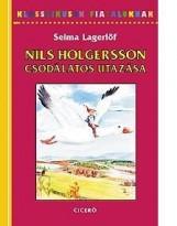 NILS HOLGERSSON CSODÁLATOS UTAZÁSA - KLASSZIKUSOK FIATALOKNAK - Ekönyv - LAGERLÖF, SELMA