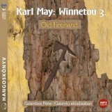 WINNETOU 3. - OLD FIREHAND - HANGOSKÖNYV - Ekönyv - MAY, KARL