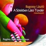 A SÖTÉTBEN LÁTÓ TÜNDÉR - HANGOSKÖNYV - Ekönyv - BAGOSSY LÁSZLÓ