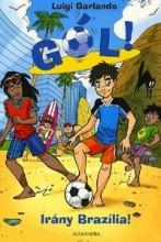 IRÁNY BRAZILIA! - GÓL! 2. - Ekönyv - GARLANDO, LUIGI