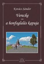 VERECKE - A HONFOGLALÁS KAPUJA - Ekönyv - KOVÁCS SÁNDOR