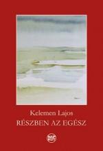 RÉSZBEN AZ EGÉSZ - Ekönyv - KELEMEN LAJOS
