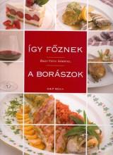 ÍGY FŐZNEK A BORÁSZOK - Ekönyv - ŐSZY-TÓTH GÁBRIEL