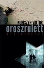 OROSZRULETT - GONZÓREGÉNY - Ekönyv - KUBISZYN VIKTOR