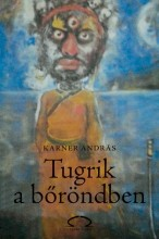 TUGRIK A BŐRÖNDBEN - Ekönyv - KARNER ANDRÁS