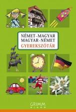 NÉMET-MAGYAR, MAGYAR-NÉMET GYEREKSZÓTÁR (GRIMM) - Ekönyv - GRIMM KÖNYVKIADÓ KFT.