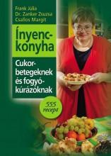 ÍNYENCKONYHA - CUKORBETEGEKNEK ÉS FOGYÓKÚRÁZÓKNAK - - Ekönyv - FRANK JÚLIA