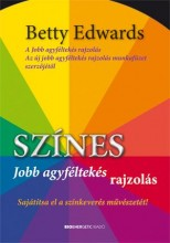 SZÍNES JOBB AGYFÉLTEKÉS RAJZOLÁS - Ekönyv - EDWARDS, BETTY