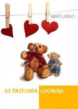 AZ ÉRZELMEK LOGIKÁJA - Ekönyv - MÉRŐ LÁSZLÓ