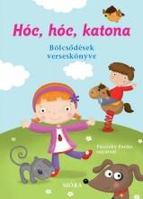 HÓC, HÓC, KATONA - BÖLCSŐDÉSEK VERSESKÖNYVE - Ebook - MÓRA KÖNYVKIADÓ