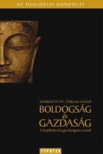 BOLDOGSÁG ÉS GAZDASÁG - A BUDDHISTA KÖZGAZDASÁGTAN ESZMÉI - Ekönyv - TYPOTEX KFT. ELEKTRONIKUS KIADÓ