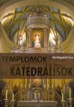 TEMPLOMOK ÉS KATEDRÁLISOK - Ebook - KERÉKGYÁRTÓ ÉVA