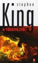 A TŰZGYÚJTÓ - KÖTÖTT - Ekönyv - KING, STEPHEN